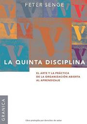 La Quinta Disciplina El Arte y la Práctica de la Organización
