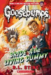 Goosebumps Bride of The Living Dummy   R L Stine