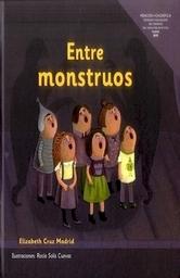 Entre Monstruos   Elizabeth Cruz Madrid