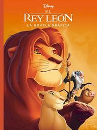 El Rey León La Novela Gráfica   Disney